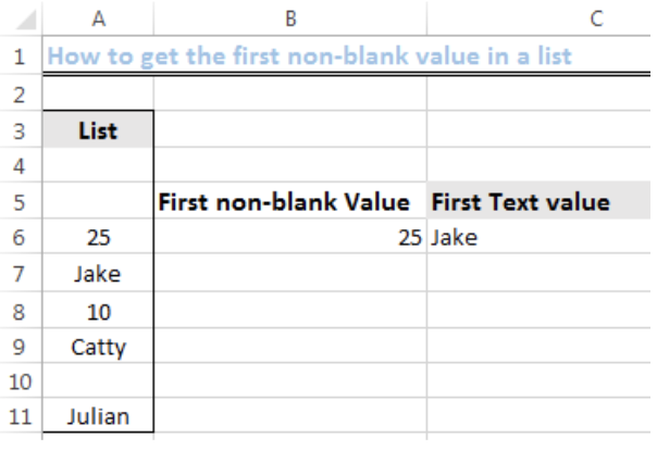How to Get the First Non-blank Value and Text Value in a